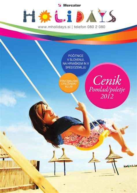 Cenik M Holidays Pomlad Poletje 2012 By Mercator Issuu