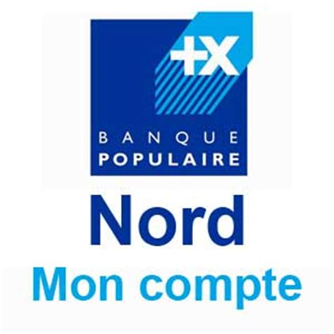 banque populaire si e social nord banquepopulaire fr bpnord cyberplus mon compte