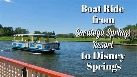 Boat Ride Disney Springs by Boat Ride From Saratoga Springs Resort To Disney Springs
