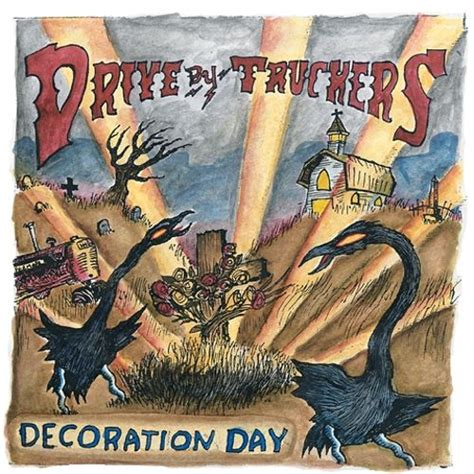 decoration day drive by truckers songs reviews