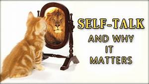 Self-talk and Why It Matters - YouTube  Self