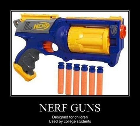 Nerf Memes - nerf guns guns humor and memes