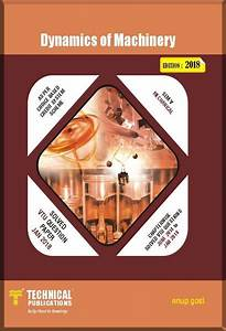 Technical Publications  Dynamics Of Machinery For Be Vtu
