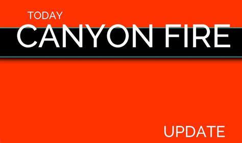anaheim fire map orange county canyon fire map