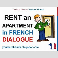 French Lesson 61  Rent An Apartment Or A House  Formal Dialogue Conversation + English