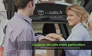 Covoiturage Entre Particuliers : livraison de colis entre particuliers astuces en ligne ~ Medecine-chirurgie-esthetiques.com Avis de Voitures