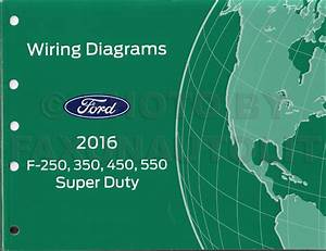 Wiring Diagram For 2016 Ford F250 Super Duty
