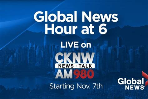 Global News Hour At 6 To Simulcast On Cknw