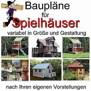 Holzspielzeug Baupläne Kostenlos : spielhaus baumhaus stelzenhaus bauplan baupl ne s in ~ Watch28wear.com Haus und Dekorationen