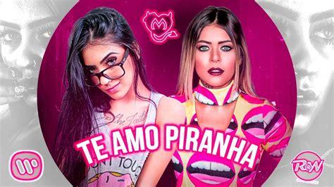 Te Amo Piranha (djs Rf E Pedro Rw