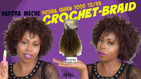 meche crochet braid protectivehair i crochet braid hadora m 232 che futura 7000