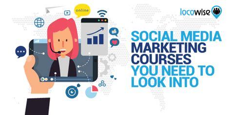 Social Media Marketing Courses by Social Media Marketing Courses You Need To Look Into