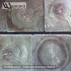 Autoclave Classe 3 : traitement autoclave classe 3 volume 04 wood structure ~ Premium-room.com Idées de Décoration