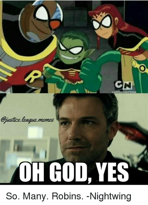 Justice Meme - giustice league memes oh god yes so many robins nightwing justice league meme on sizzle