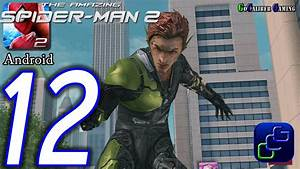 The Amazing Spider-Man 2 Android Walkthrough - Part 12 ...