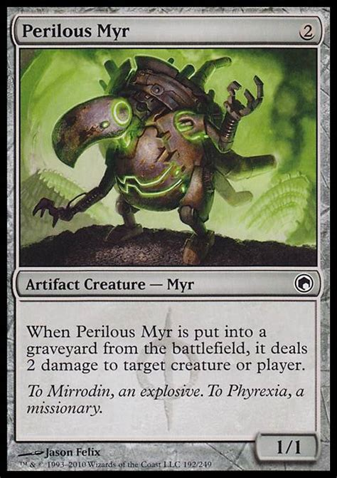 Mtg Myr Deck List by Perilous Myr Mtg Card
