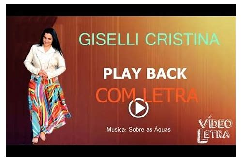 giselli cristina sobre as aguas download