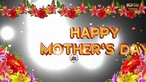 Happy Mother's Day 2018,Wishes,Whatsapp Video,Greetings ...