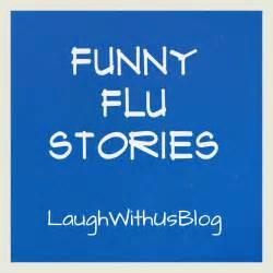 Funny flu stori... Stupid Flu Quotes