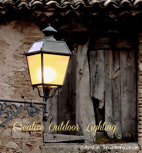 creative outdoor lighting ideas the gardening cook