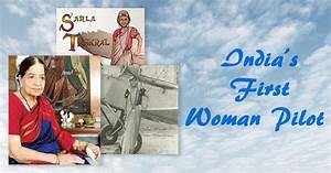 Sarla Thakral, first Indian woman to soar high in the sky ...