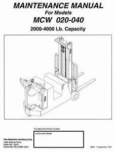 Yale Pallet Truck  Mcw020  Mcw040 Workshop Service Manual