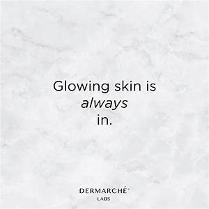 Glowing skin is... Glow On Face Quotes