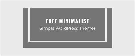 Minimalist Themes 15 Best Free Minimalist Themes And Templates 2018