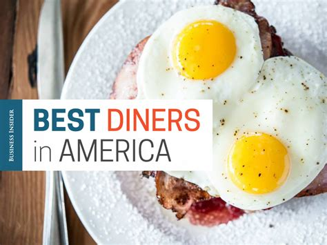 best diners in america the best diners in america business insider