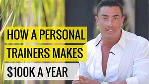 How A Personal Trainers Makes $100k a Year | Coaches Cartel