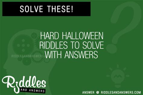 Hard Halloween Brain Teasers by 30 Hard Halloween Riddles With Answers To Solve Puzzles