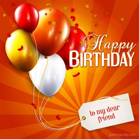 Happy Birthday To My Dear Friend  Free Ecards & Pics