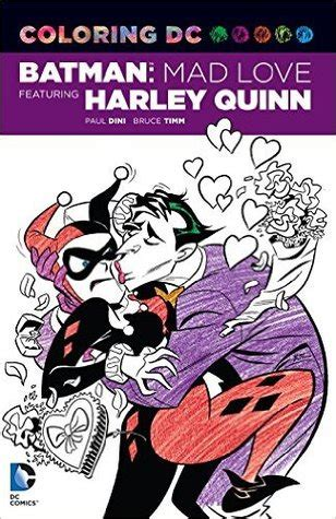 coloring dc harley quinn  batman adventures mad love  paul dini reviews discussion