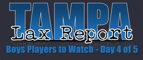 boys players day tampa lax report