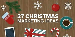 27 Christmas Marketing Ideas for Small Businesses