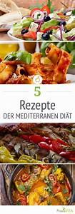 Mediterrane Diät Rezepte : die mediterrane di t f nf gesunde und leckere rezepte leckere rezepte mediterrane di t und ~ A.2002-acura-tl-radio.info Haus und Dekorationen