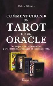 Comment Choisir Un Four : comment choisir un tarot ou un oracle ~ Melissatoandfro.com Idées de Décoration
