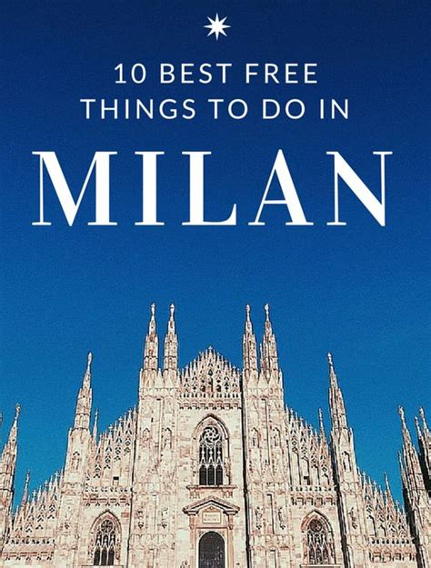 best things to do in milan top 10 best free things to do in milan photos free