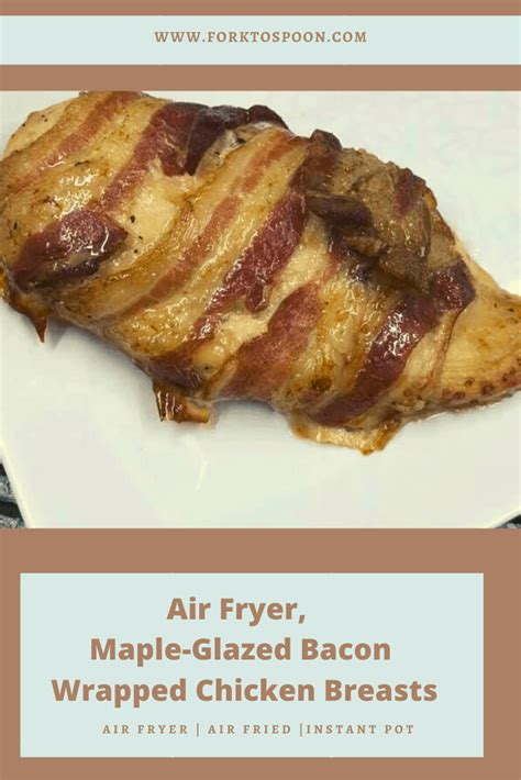 air fryer bacon breasts chicken forget don