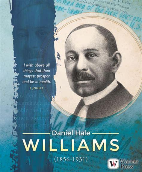Dr Daniel Hale Williams Famous Quotes