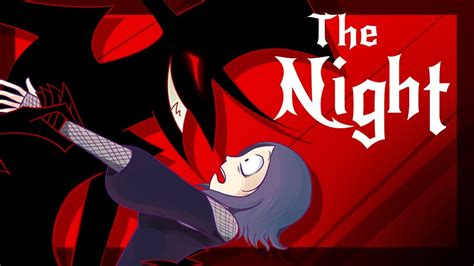 The Night (fan Animated) Youtube
