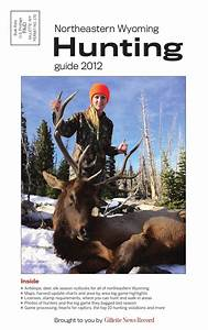 2012 Hunting Guide By The Gillette Advertiser