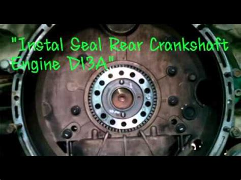 volvo truck instal seal rear crankshaft engine da