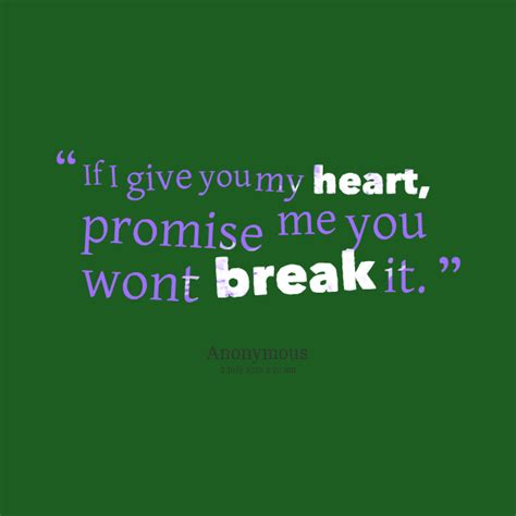 You Break My Promise Quotes