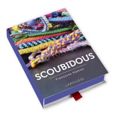 scoubidous editions larousse