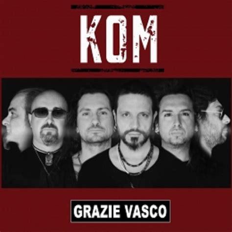 Band Di Vasco by Kom Grazie Vasco L Esordio Della Band Abruzzese