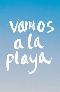 Vamos A La Playa : best 25 beach quotes ideas on pinterest summer beach quotes beach ocean quotes and beach ~ Orissabook.com Haus und Dekorationen