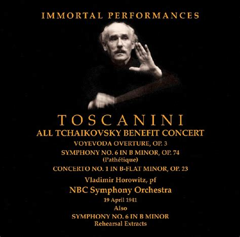 toscanini horowitz tschaikowsky ipcd performances immortal