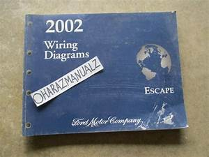 2002 Ford Escape Wiring Diagrams Manual Oem