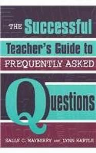 Sell  Buy Or Rent The Successful Teacher U0026 39 S Guide To